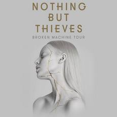 Концерт гурту Nothing But Thieves