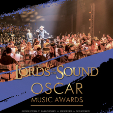 Lords of the Sound з концертом «Oscar Music Awards»