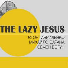 Концерт The Lazy Jesus