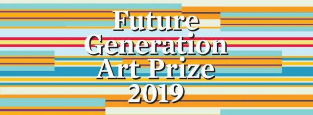 Виставка «Future Generation Art Prize 2019»